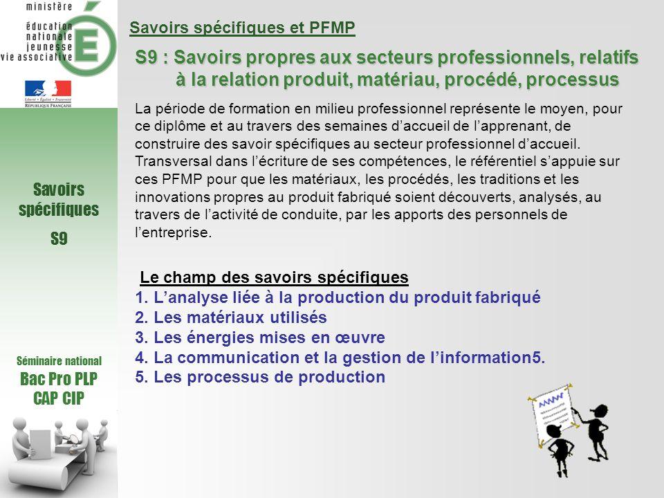 S9 : Savoirs propres aux secteurs professionnels, relatifs