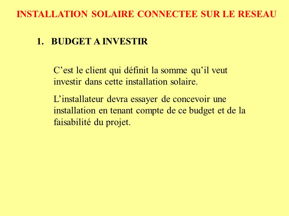 installation solaire connectee sur le reseau ppt t l charger. Black Bedroom Furniture Sets. Home Design Ideas