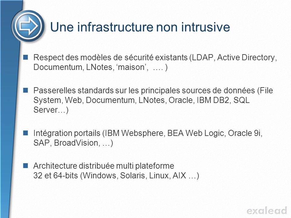 Une infrastructure non intrusive