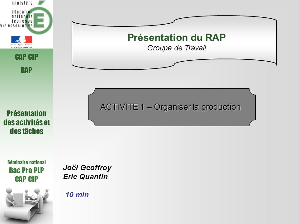 Présentation du RAP ACTIVITE 1 – Organiser la production