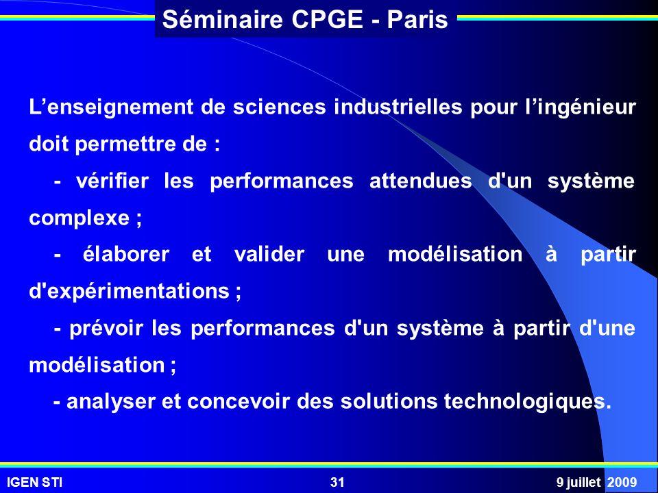 L'enseignement de sciences industrielles pour l'ingénieur doit permettre de :