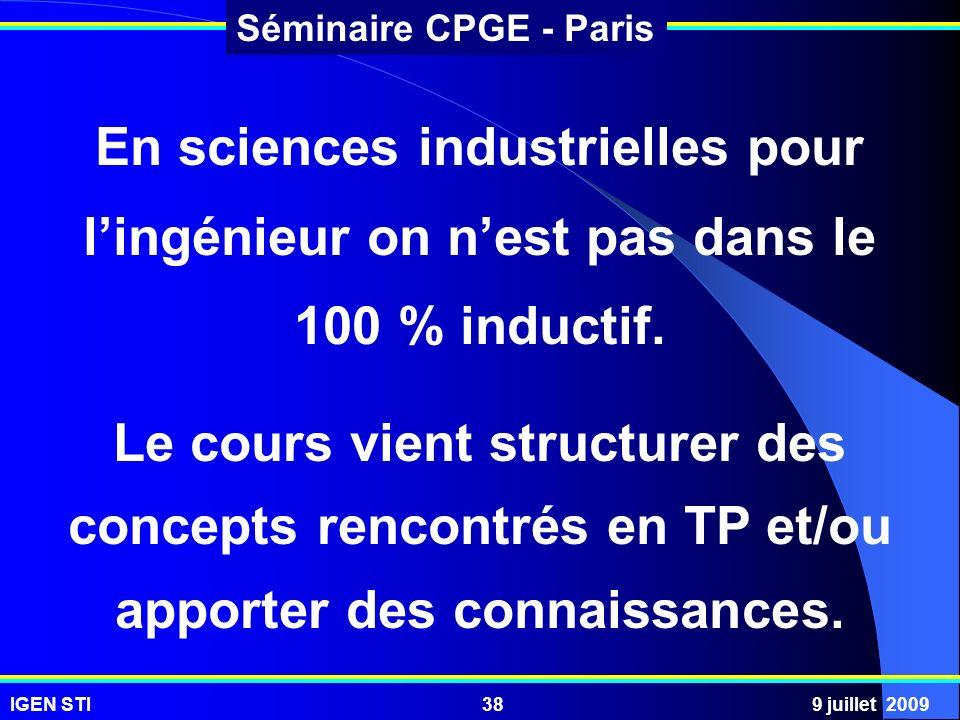 En sciences industrielles pour l'ingénieur on n'est pas dans le 100 % inductif.