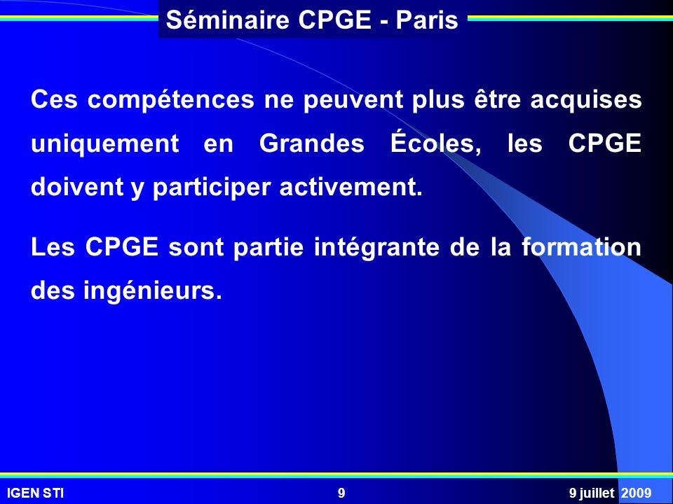 Ces compétences ne peuvent plus être acquises uniquement en Grandes Écoles, les CPGE doivent y participer activement.