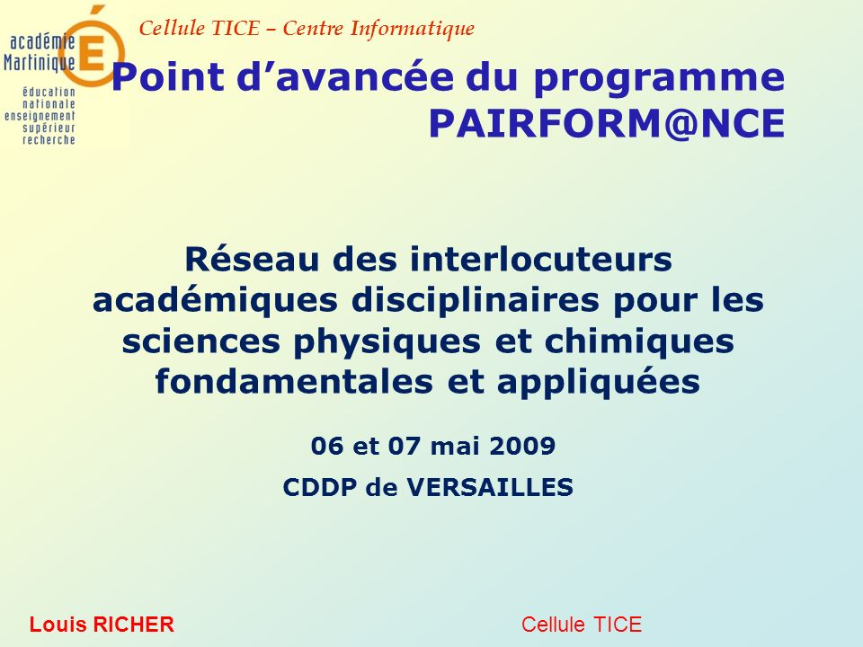 Point d'avancée du programme PAIRFORM@NCE