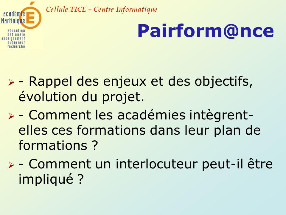 Pairform@nce - Rappel des enjeux et des objectifs, évolution du projet.