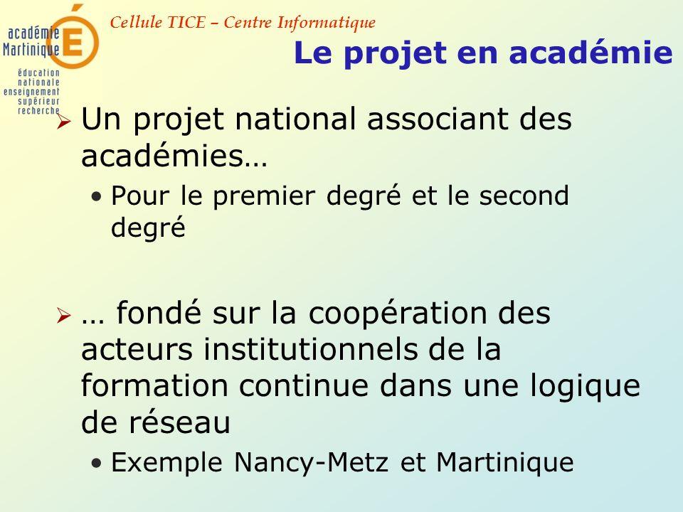 Un projet national associant des académies…