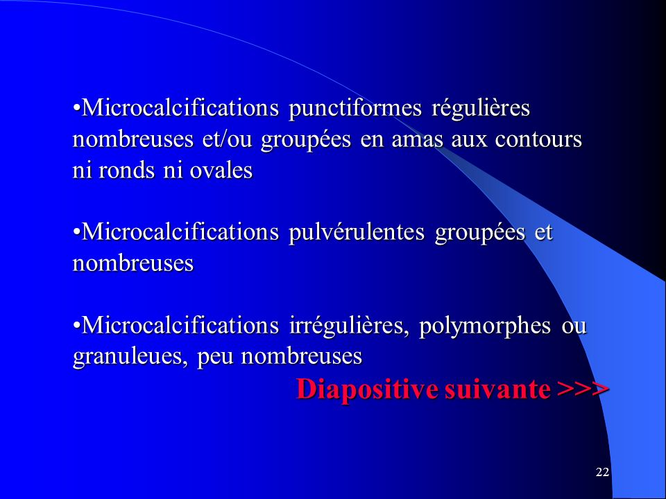 Diapositive suivante >>>