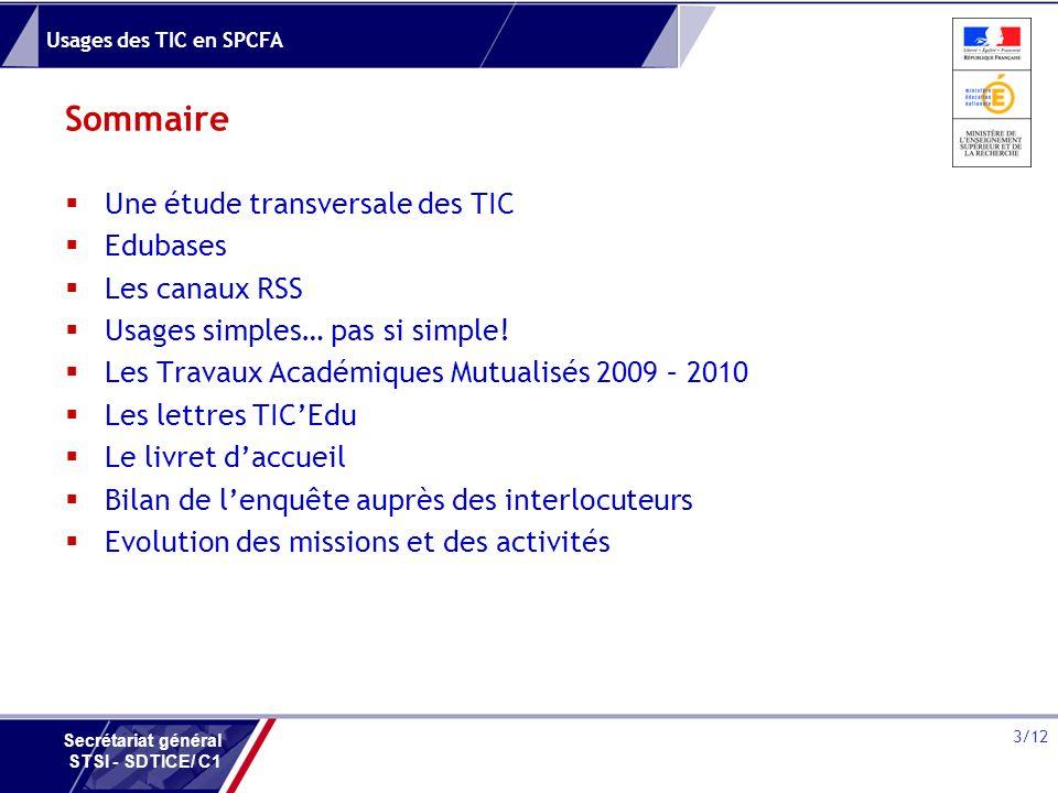 Sommaire Une étude transversale des TIC Edubases Les canaux RSS