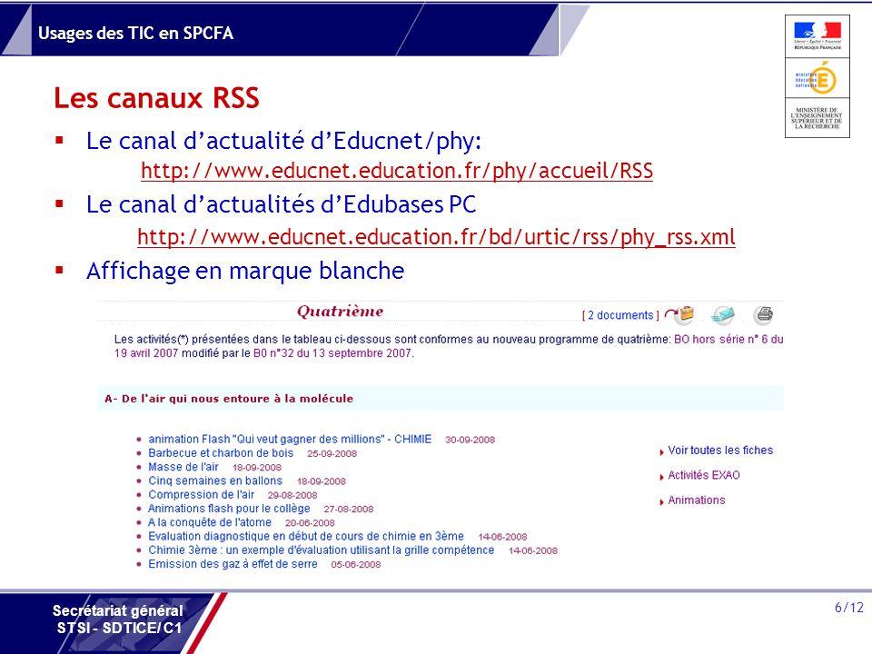 Les canaux RSS Le canal d'actualité d'Educnet/phy: http://www.educnet.education.fr/phy/accueil/RSS.