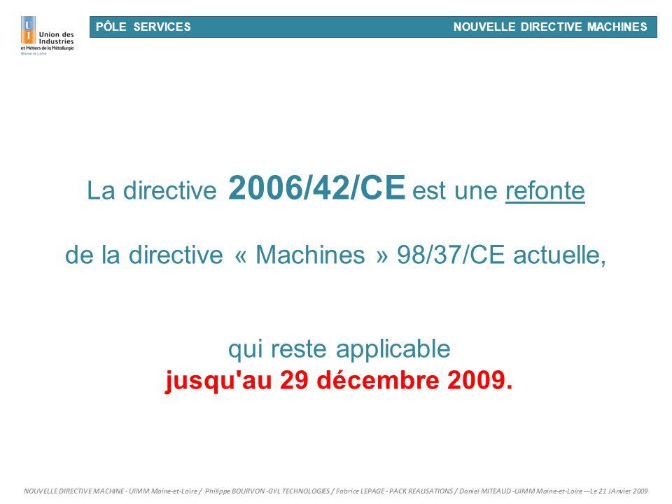 La directive 2006/42/CE est une refonte