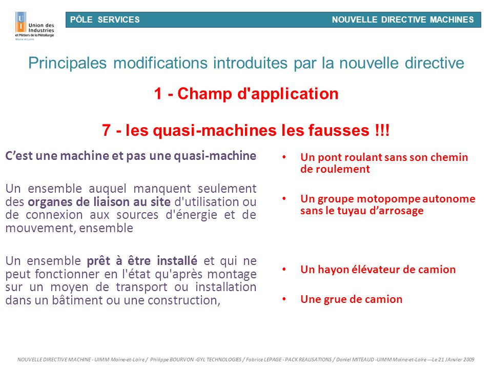 1 - Champ d application 7 - les quasi-machines les fausses !!!