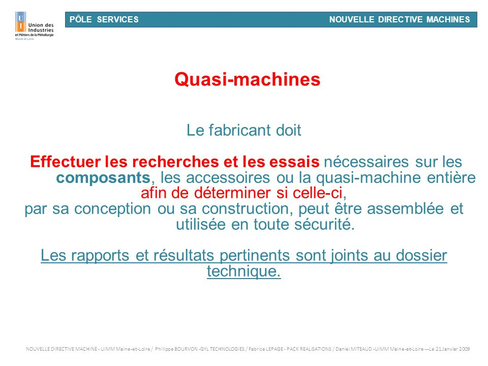 Quasi-machines Le fabricant doit