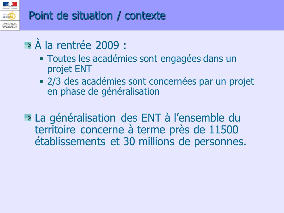 Point de situation / contexte