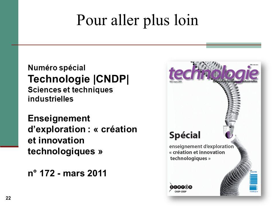 Pour aller plus loin Numéro spécial Technologie |CNDP| Sciences et techniques industrielles.