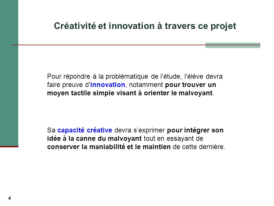 Créativité et innovation à travers ce projet