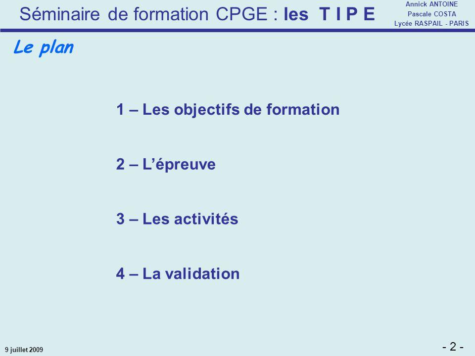 Le plan 1 – Les objectifs de formation 2 – L'épreuve 3 – Les activités