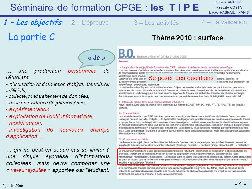La partie C 1 – Les objectifs Thème 2010 : surface 1 – Les objectifs