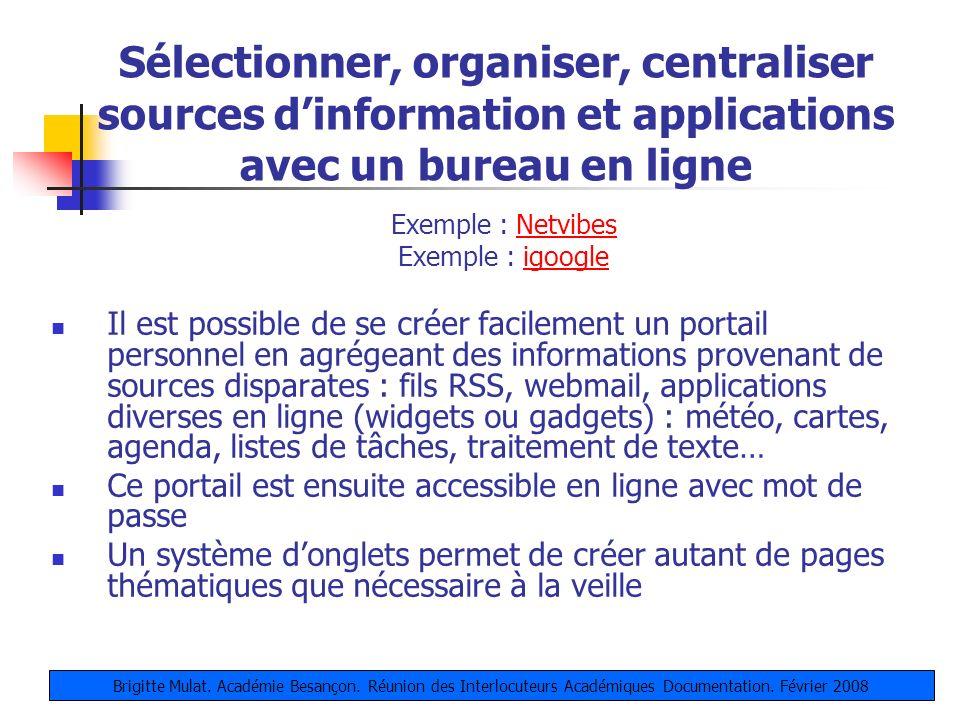 Sélectionner, organiser, centraliser sources d'information et applications avec un bureau en ligne