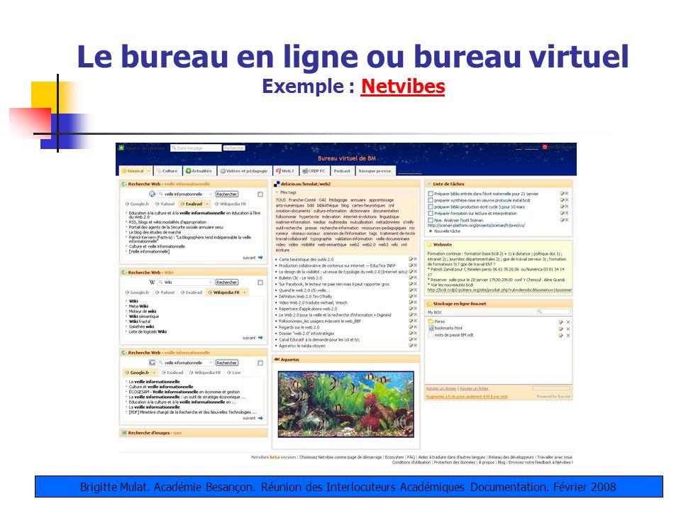 Le bureau en ligne ou bureau virtuel Exemple : Netvibes