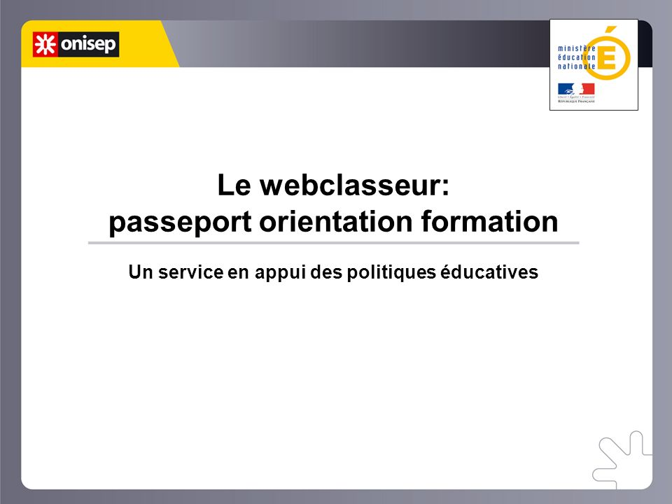 Le webclasseur: passeport orientation formation