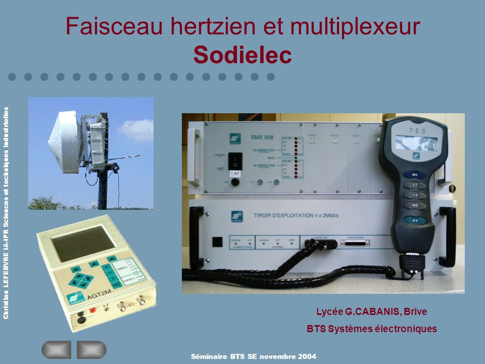 Faisceau hertzien et multiplexeur Sodielec