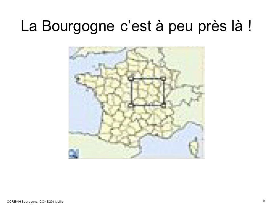 La Bourgogne c'est à peu près là !