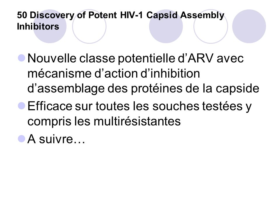 50 Discovery of Potent HIV-1 Capsid Assembly Inhibitors