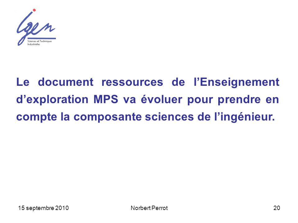 Le document ressources de l'Enseignement d'exploration MPS va évoluer pour prendre en compte la composante sciences de l'ingénieur.