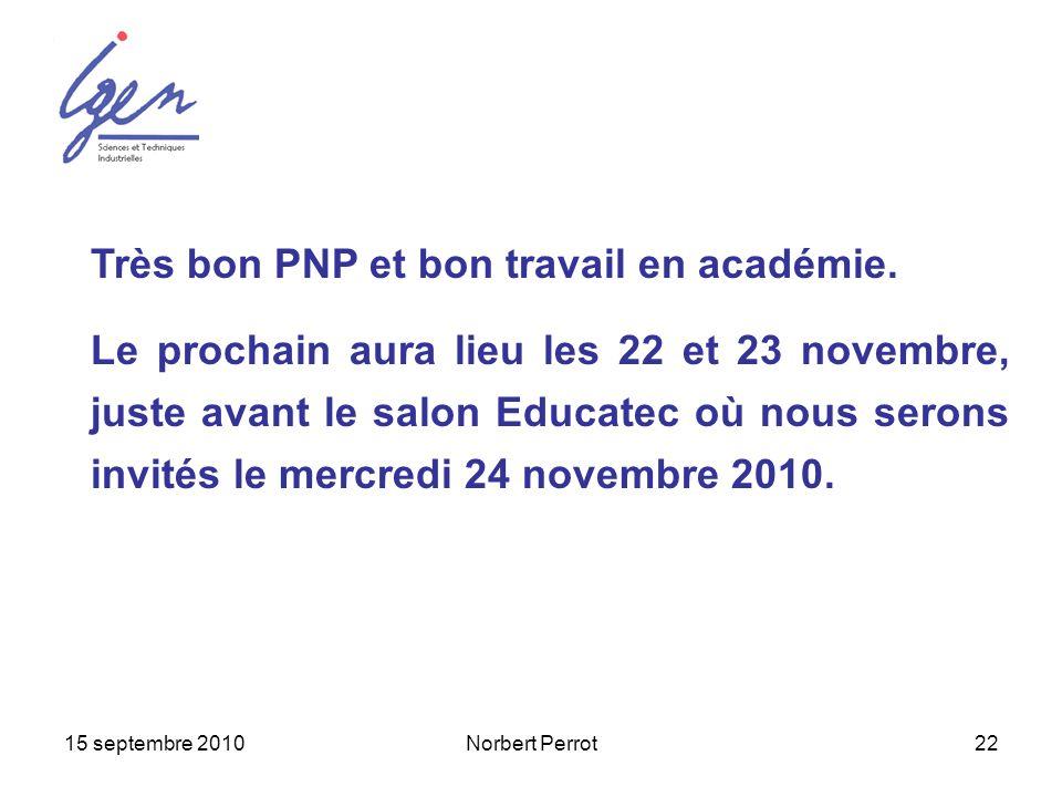Très bon PNP et bon travail en académie.