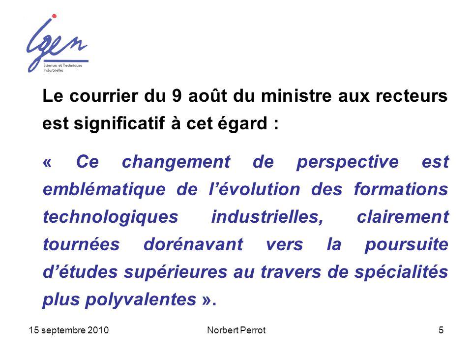 Le courrier du 9 août du ministre aux recteurs est significatif à cet égard :