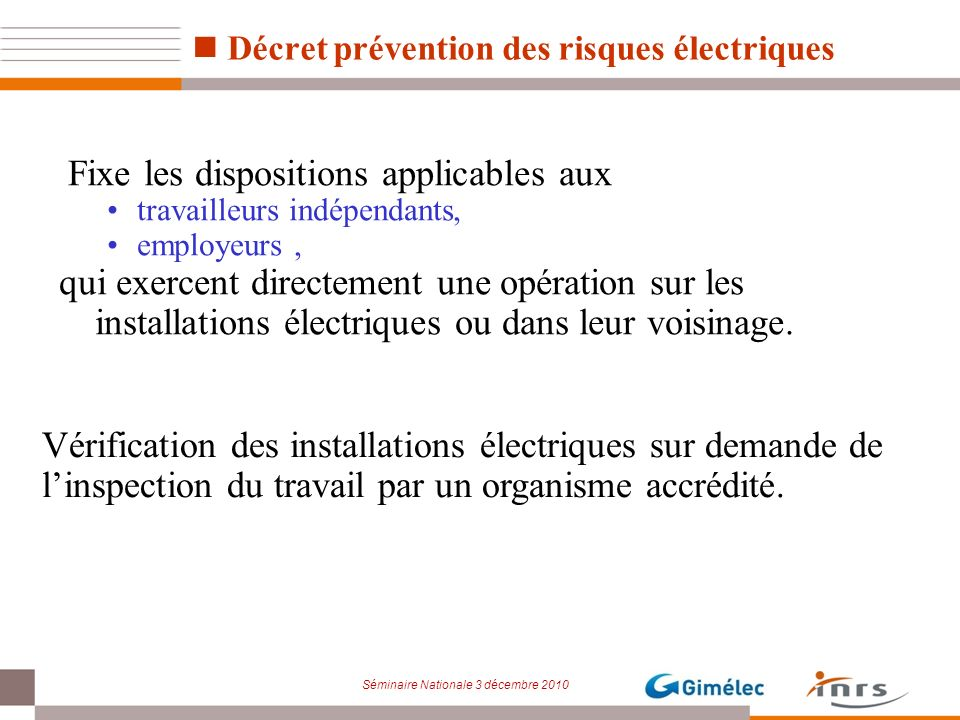 Fixe les dispositions applicables aux