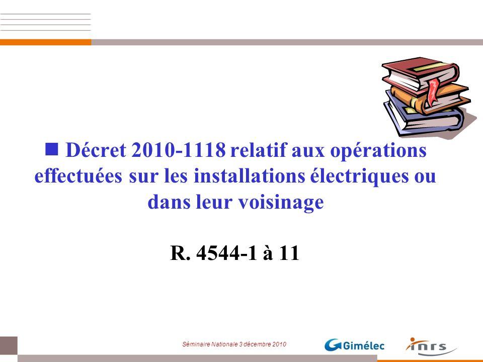 Décret 2010-1118 relatif aux opérations effectuées sur les installations électriques ou dans leur voisinage