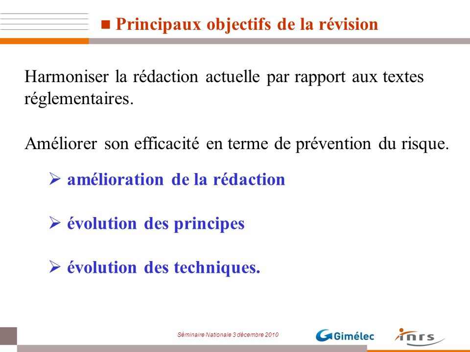 Principaux objectifs de la révision