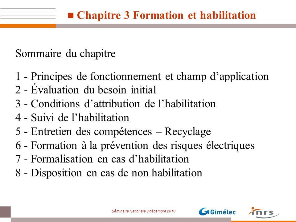 Chapitre 3 Formation et habilitation