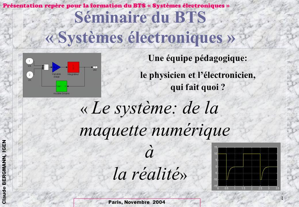 à la réalité» Séminaire du BTS « Systèmes électroniques »