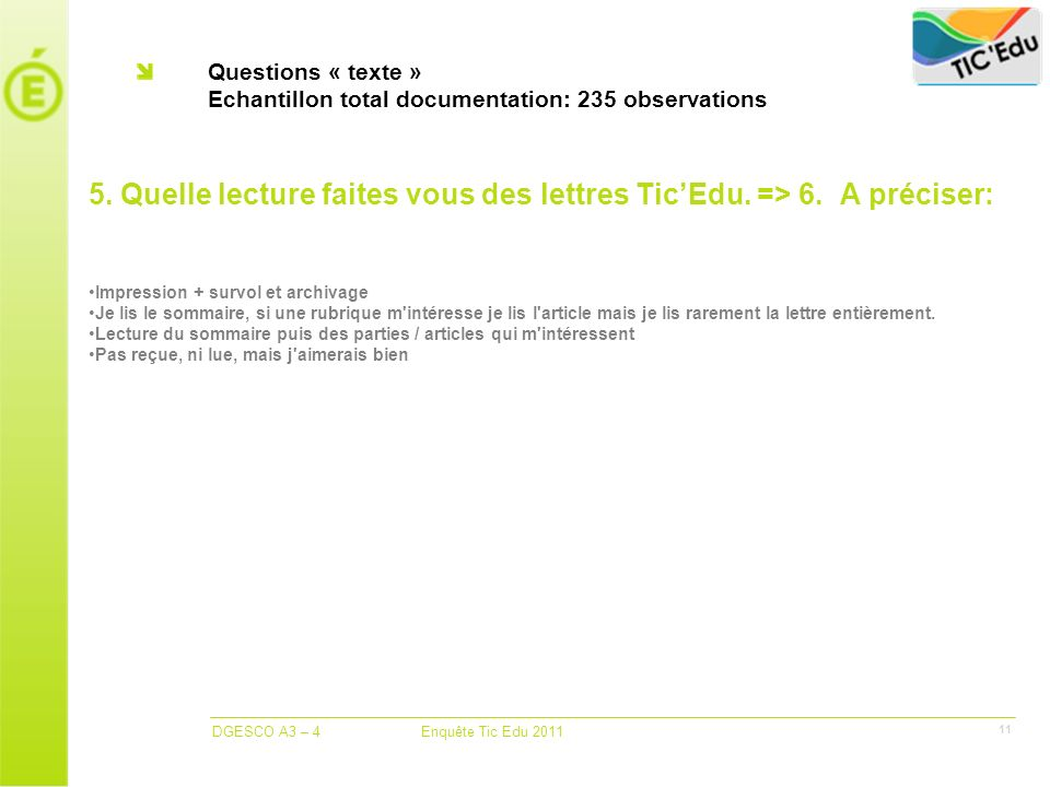 Questions « texte » Echantillon total documentation: 235 observations