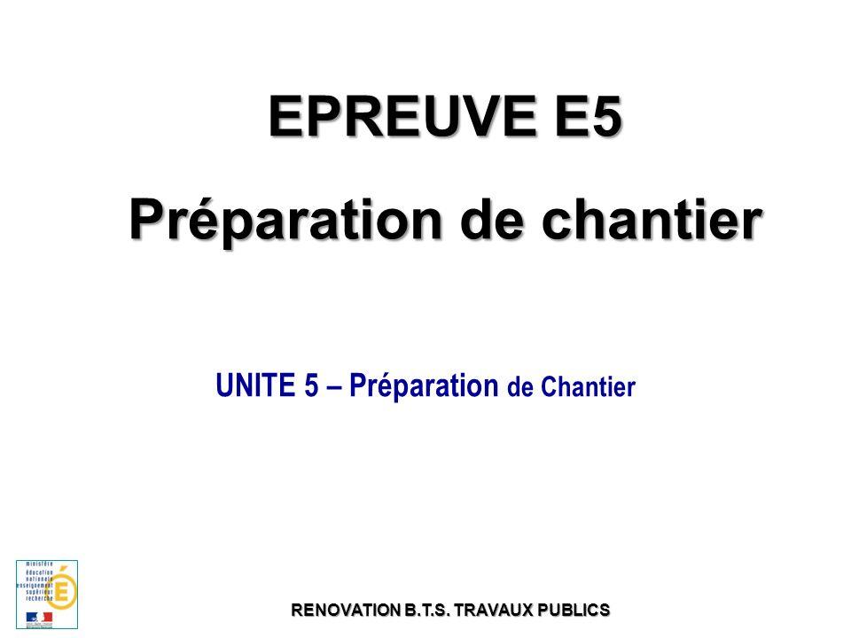 EPREUVE E5 Préparation de chantier