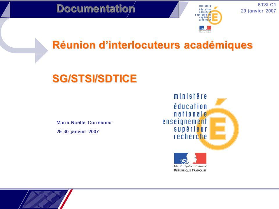 Réunion d'interlocuteurs académiques SG/STSI/SDTICE