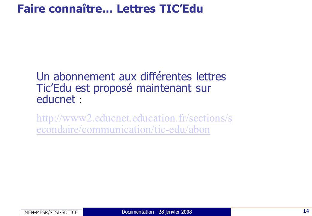 Faire connaître… Lettres TIC'Edu