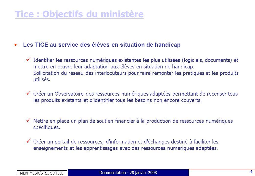 Tice : Objectifs du ministère
