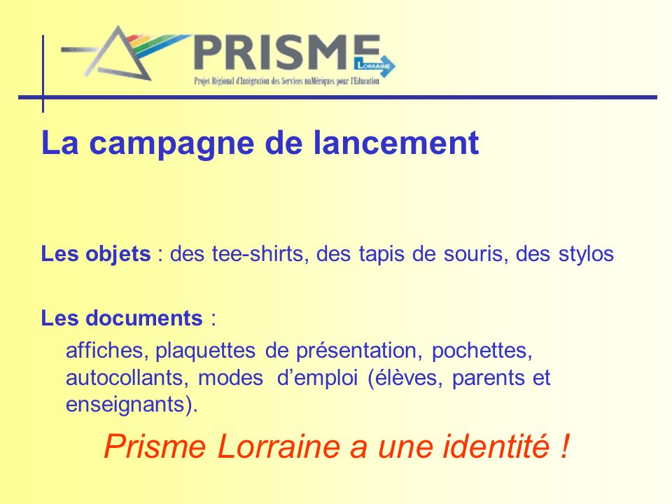 Prisme Lorraine a une identité !