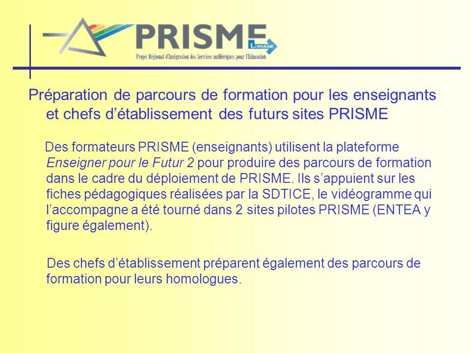 Préparation de parcours de formation pour les enseignants et chefs d'établissement des futurs sites PRISME