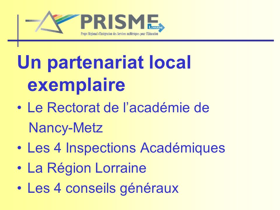 Un partenariat local exemplaire