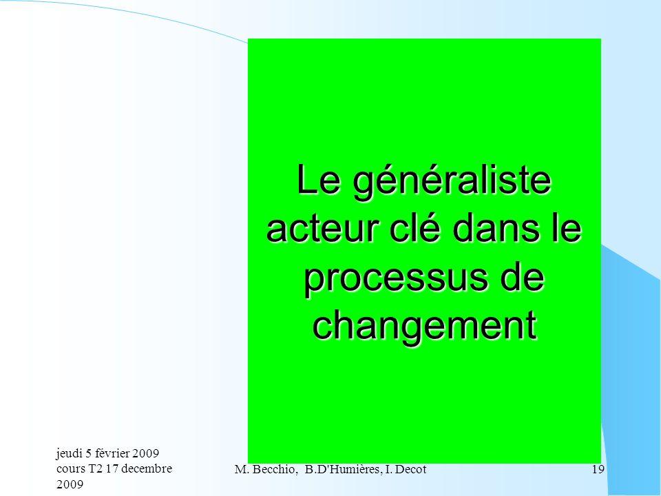 Le généraliste acteur clé dans le processus de changement