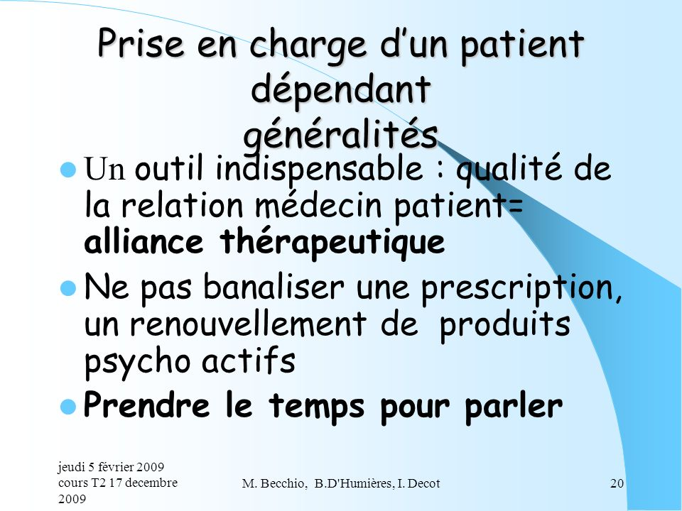 Prise en charge d'un patient dépendant généralités
