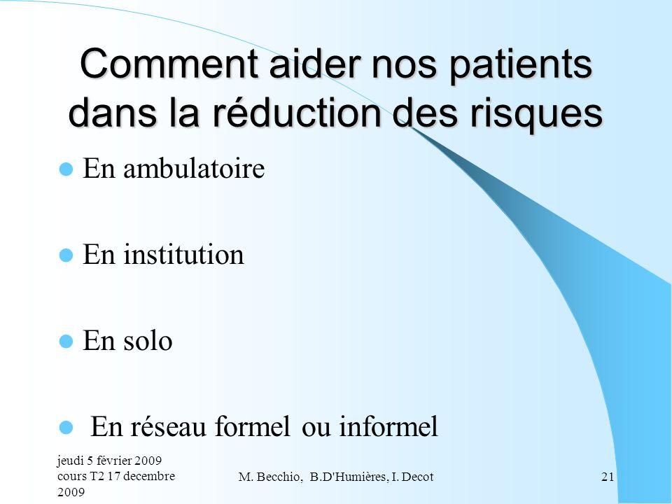 Comment aider nos patients dans la réduction des risques