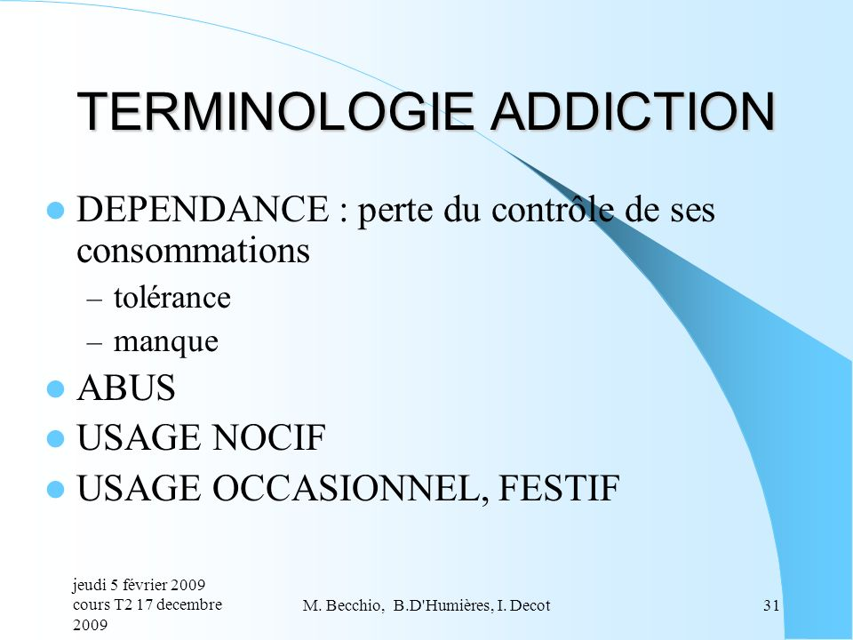 TERMINOLOGIE ADDICTION