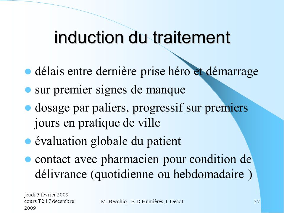 induction du traitement