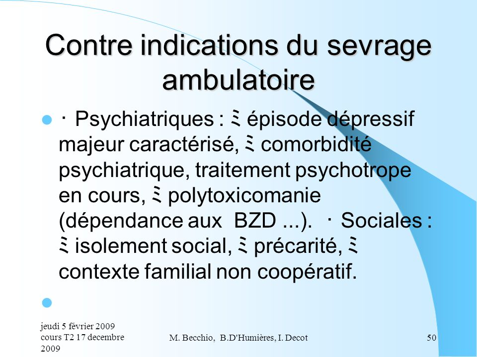 Contre indications du sevrage ambulatoire