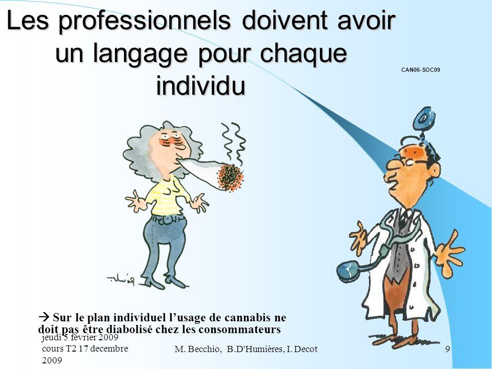 Les professionnels doivent avoir un langage pour chaque individu
